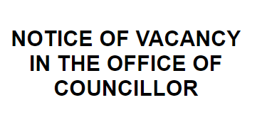 Notice of Vacancy in the Office of Town Councillor